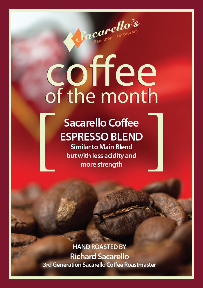 Sacarellos flavour of the month -  Espresso Blend